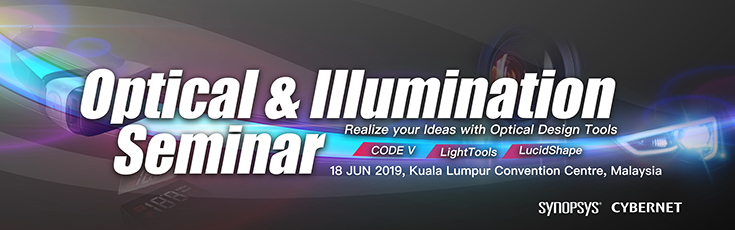 CYBERNET Optical & Illumination Seminar  @KL & Penang in June